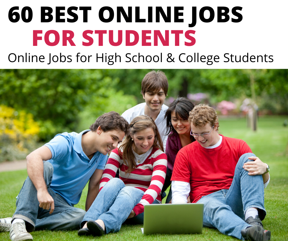 60 Best online jobs for students to earn money. The ultimate online jobs for students to earn extra money. The best summer jobs and online jobs for students #onlinejobs #studentsjobs #students #collegestudents #remotejobs #workfromhomejobs