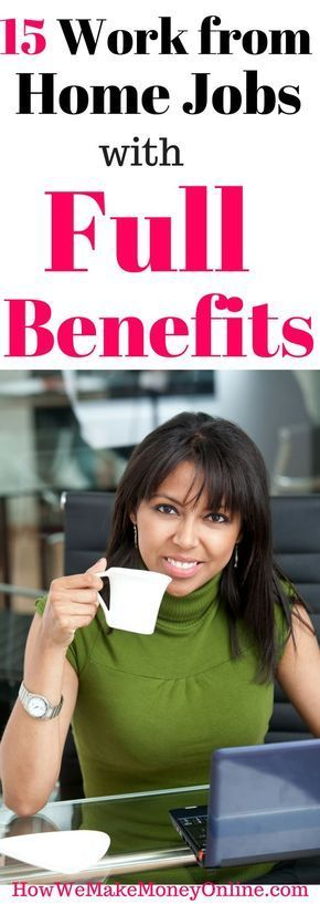 5 work from home jobs that pay benefits