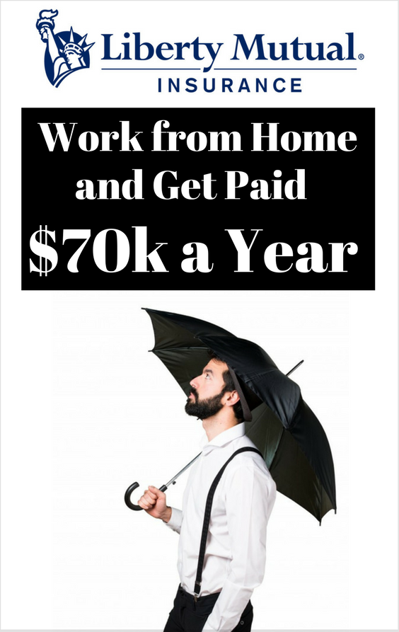 Work from Home and Get Paid – Liberty Mutual Pays You $70k to Work from Home in 50 States