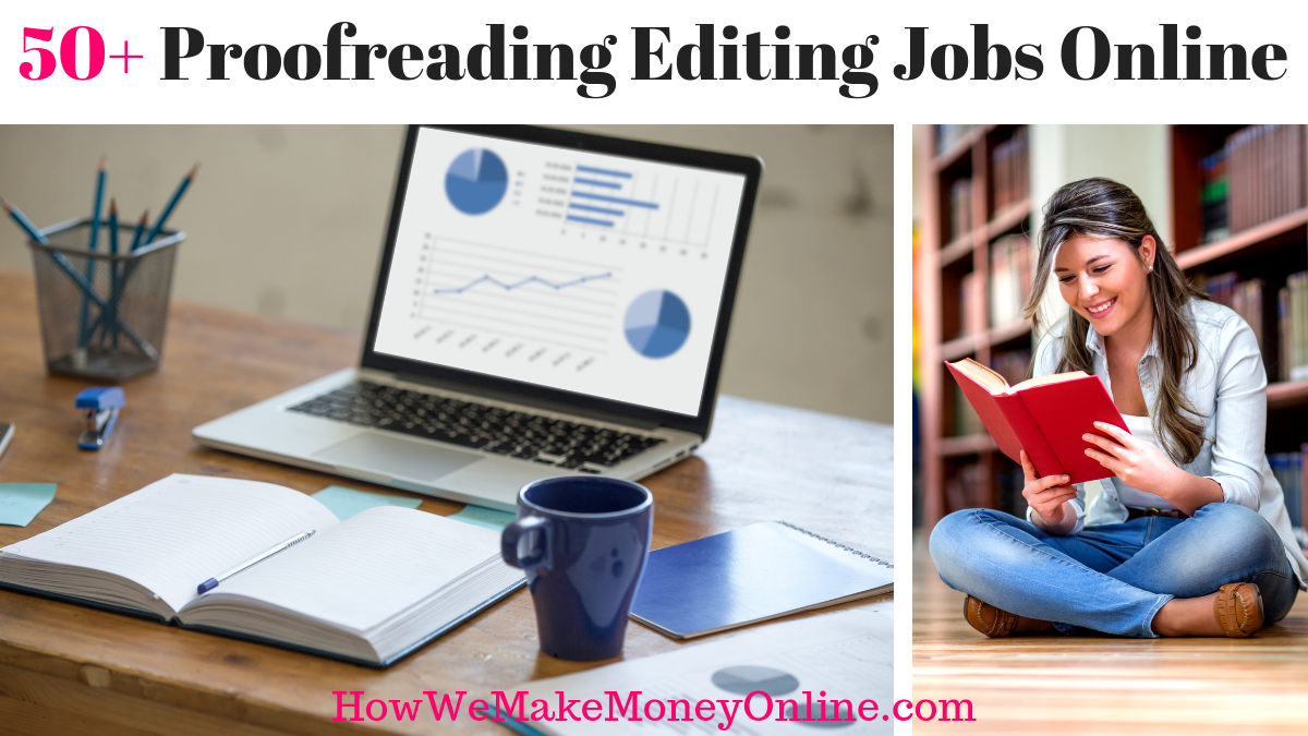 50+ Proofreading Editing Jobs Online – Proofreading Jobs For Beginners 2019