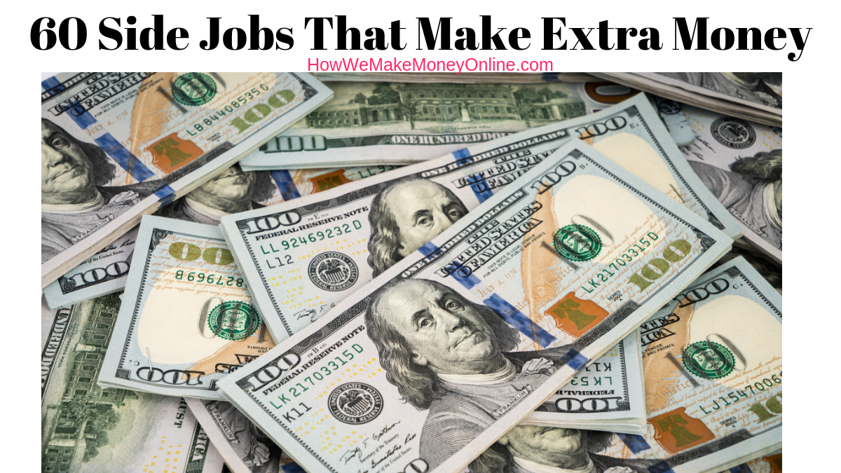 Top BEST Side jobs, side gigs, side jobs apps. 60+ BEST side jobs to make extra money. Looking for the best side gigs to make extra money from home? In this setp by step guide, I will SHOW you 60+ proven side jobs to make up to $60/hr or more from home. No college degree needed. Many of these side gigs DO NOT require capital, fee or investment. Side jobs, side gigs, side hustle, part-time jobs, extra income ideas, and more.