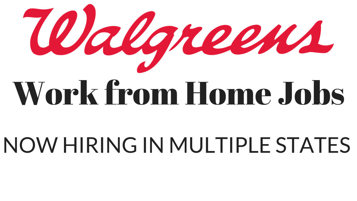 Walgreens is Hiring Work from Home in Multiple States