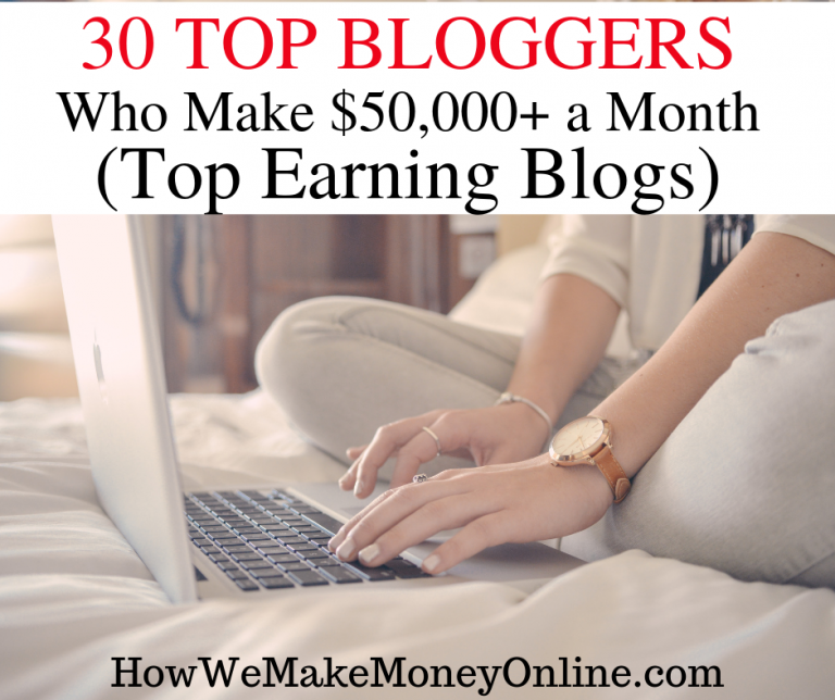 30 Top Bloggers Who Make $50,000+ a Month from Home in 2019 (Top Earning Blogs). Top bloggers, top earning blogs, richest bloggers, highest paid bloggers, most successful bloggers, most popular blogs that make $50,000+ a month. In this simple and honest guide, I will give you a list of the top bloggers who make 5 figures, 6 figures, 7 figures and 8 figure incomes from their blogs (with real proof) #topbloggers #bestbloggers #bloggers #topblogs #topearningblogs #howtostartablog #makemoneyblogging #bloggingtips #workfromhome #workfromhomejobs #makemoneyonline