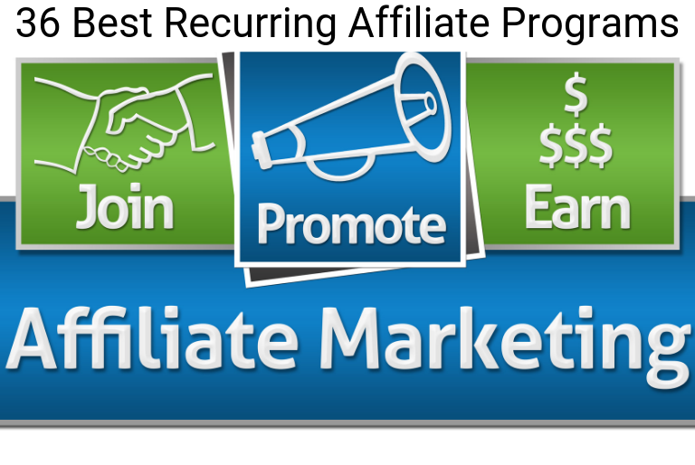 36 Best Recurring Affiliate Programs to Make $5,000 a Month (2019 Best Guide)