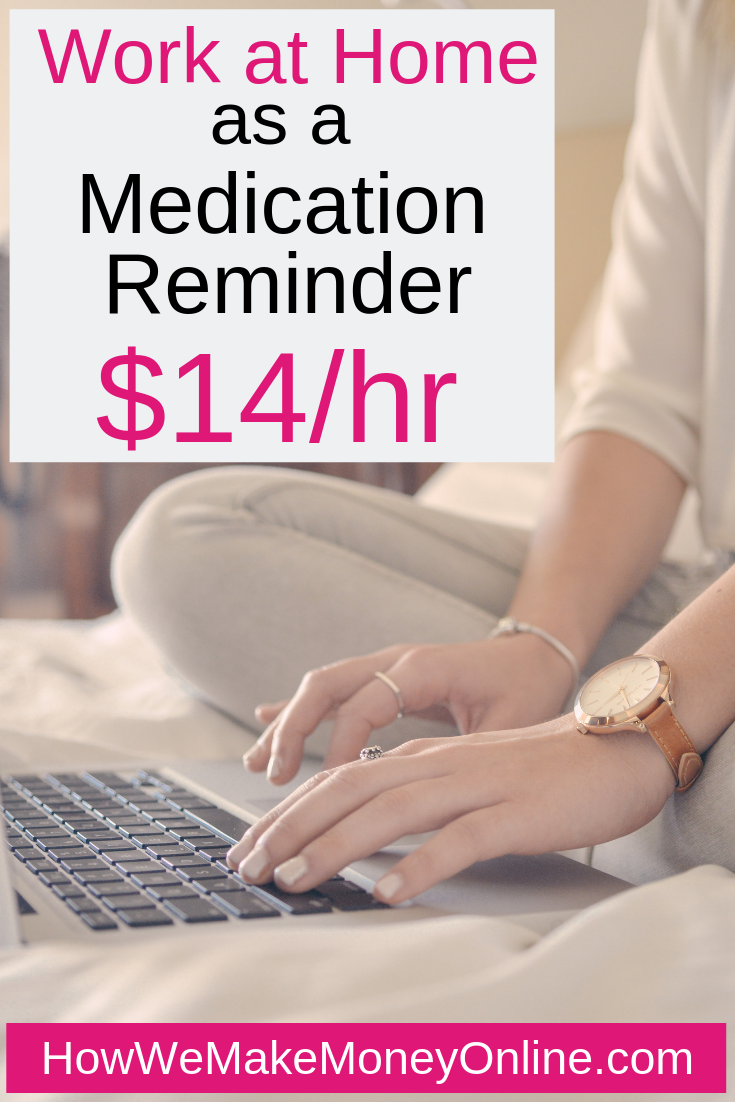 work from home as a medication reminder