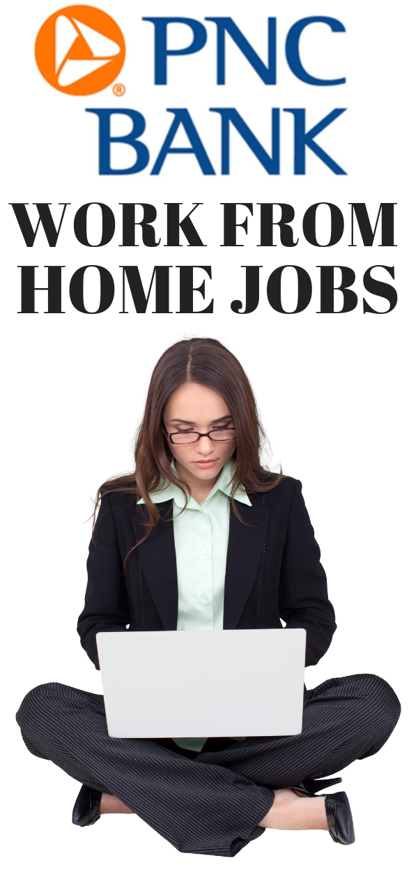 PNC Bank is Hiring Work from Home in Multiple States
