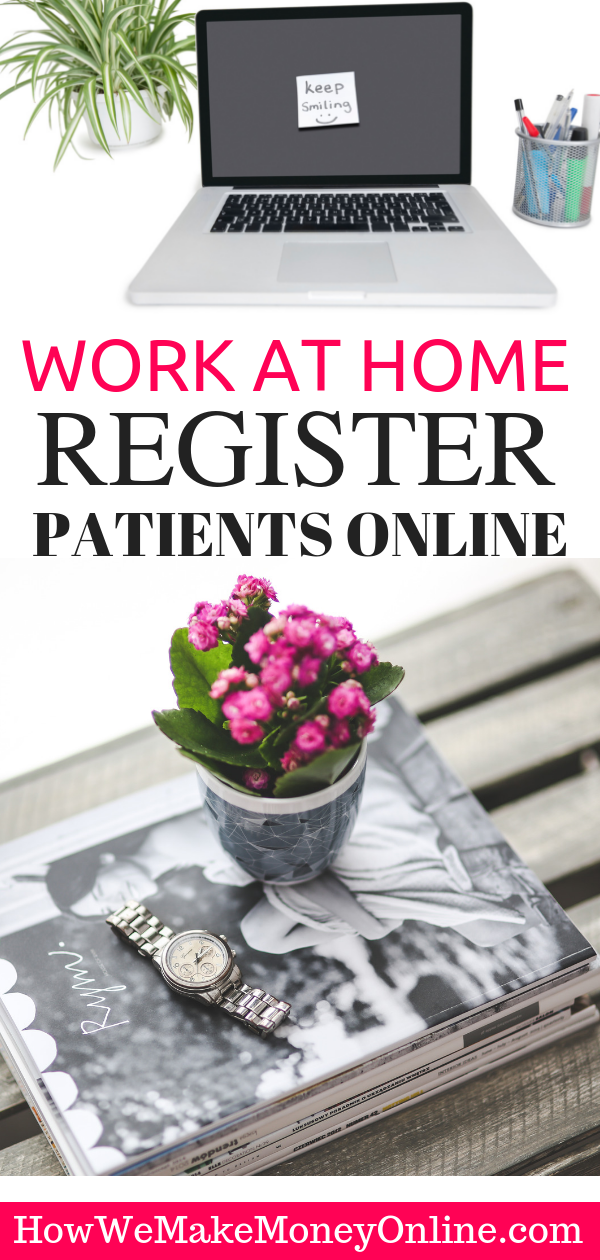 Work at Home, Register Patients Online in 48 States