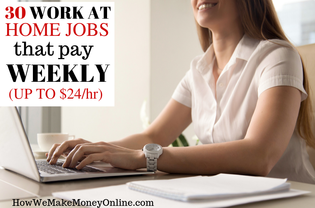 30 Work at Home Jobs That Pay Weekly 2019 - Online Jobs Pay ... Work From Home Job That Are Real on business opportunities from home, work at home, shopping from home, paid surveys from home, training from home, data entry from home, affiliate marketing from home, business ideas from home,