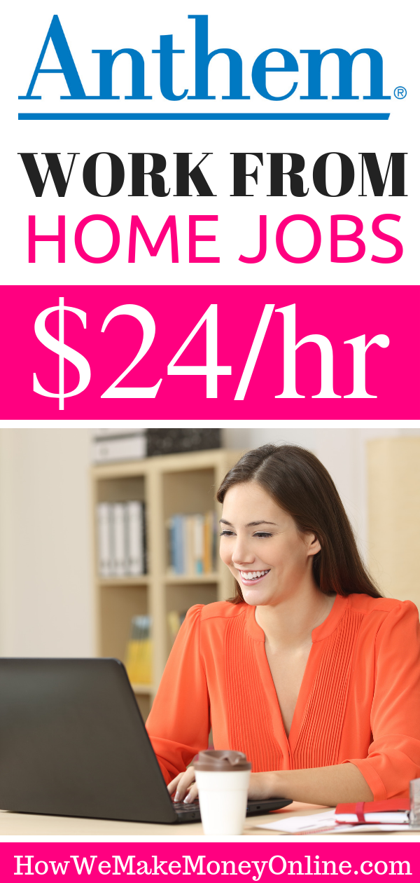 Anthem Work from Home Jobs $24/hr  Now Hiring in 50 States