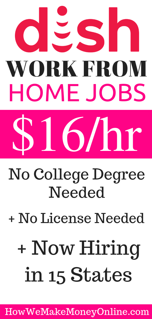 Dish Network Work from Home Jobs: $16/hr