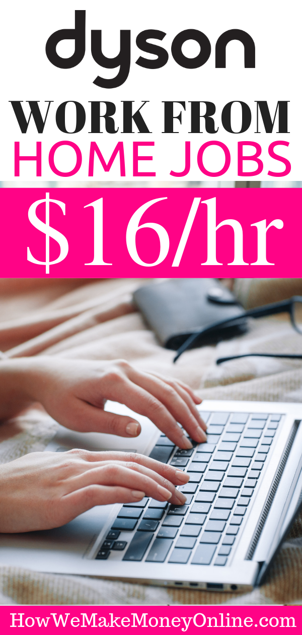 Work at Home with Dyson and Make $16/hr. Now Hiring in 50 States.