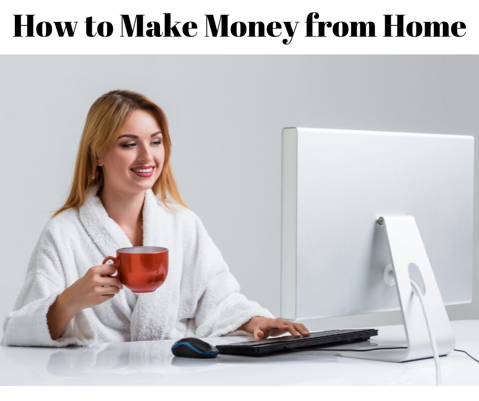 How to Make Money from Home. In this easy guide, I will show you 99 ways to make money online. Make up to $6,000 or more a month