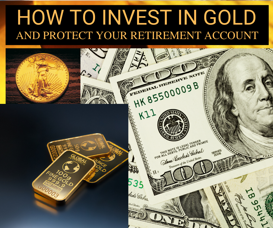 How to Invest in Gold and Protect Your Retirement Account