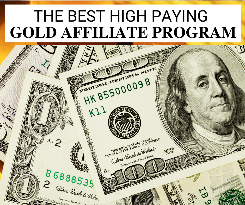 The Best High Paying Gold Affiliate Program that Pays $100k a Month