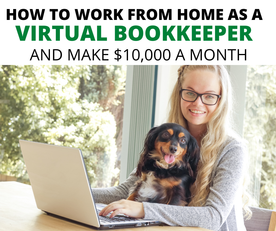 how to work from home as a virtual bookkeeper and make $10,000 a month