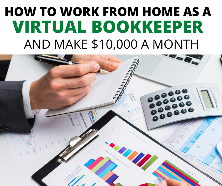 Work from Home as a Virtual Bookkeeper and Make up to $10,000 a Month